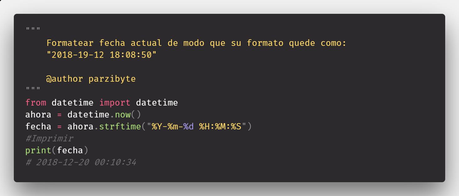 Formatear y obtener fecha y hora actual en Python 3