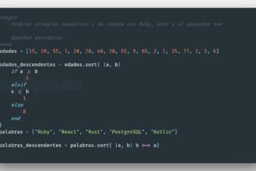 Ordenar arreglos en Ruby, arreglos de cadenas y numéricos de forma ascendente y descendente