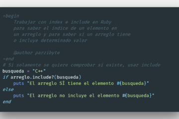 Ver si elemento existe en arreglo de Ruby o buscar su índice usando index e include