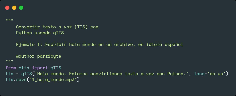 Texto a voz (TTS) con Python y gTTS