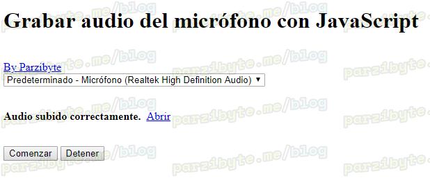 Grabar audio con JavaScript y enviarlo a PHP