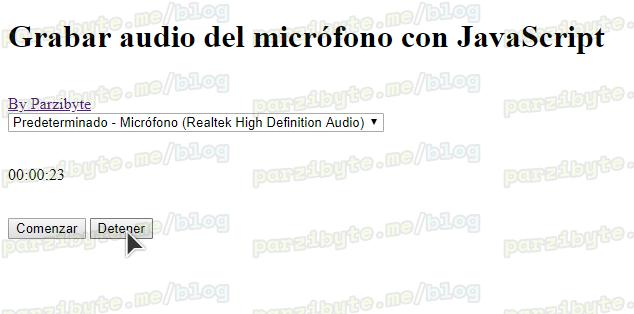Grabar audio del micrófono con JavaScript, getUserMedia y MediaRecorder